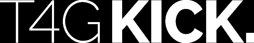 T4G Kick